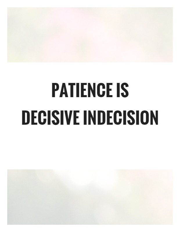 quotes about indecision