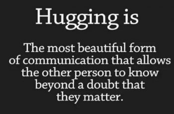 hugging most beautiful communication